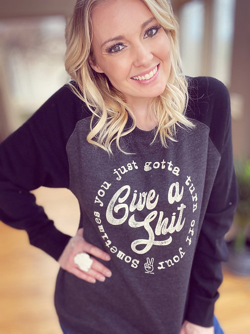 Give a Sh*t sweatshirt