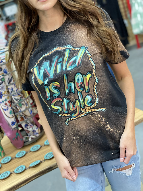 Blacked Bleached Wild Is Her Style- Graphic Tee