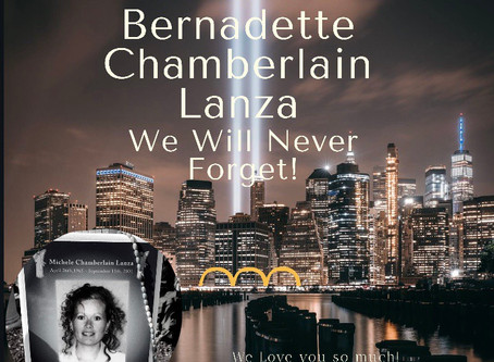 "911 We Will Never Forget-""Michele Bernadette Chamberlain Lanza"""