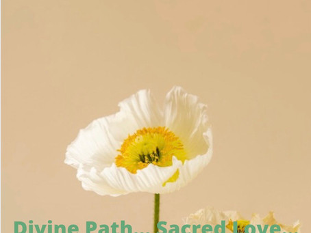 Divine Path... Sacred Love...
