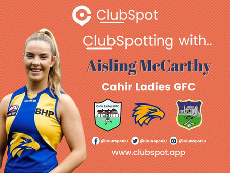 ClubSpotting with Aisling McCarthy