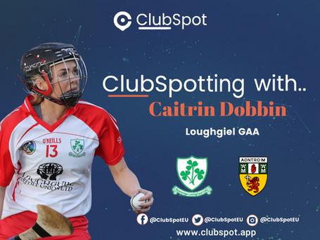 ClubSpotting with Caitrin Dobbin