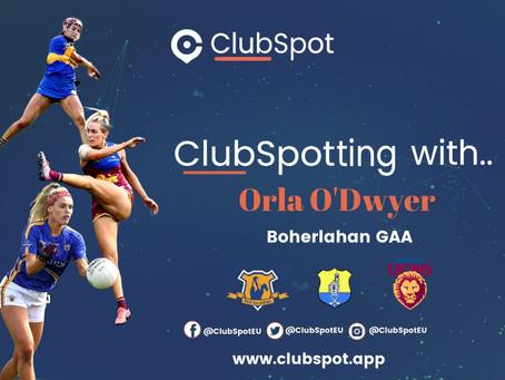 ClubSpotting with Orla O'Dwyer