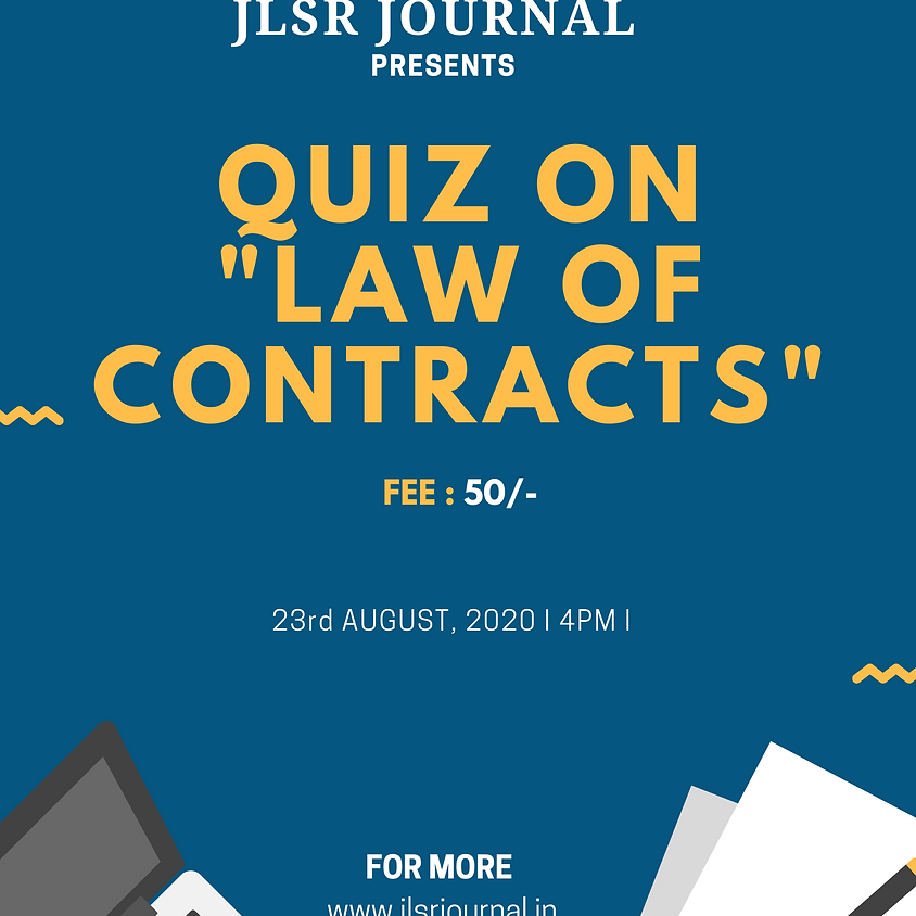ONLINE QUIZ ON LAW OF CONTRACTS BY JLSR : REGISTER NOW!!