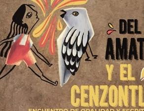Los martes de octubre serán de palabra oral y escrita en el Encuentro Del amate y el cenzontle 2021