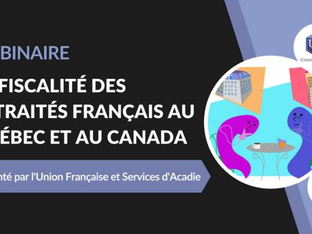 Webinaire La fiscalité des retraités français au Québec et au Canada