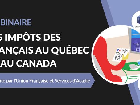 Webinaire : Les impôts des Français au Québec et au Canada