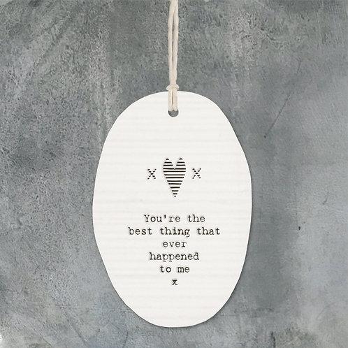 You're The Best Porcelain Oval Hanger