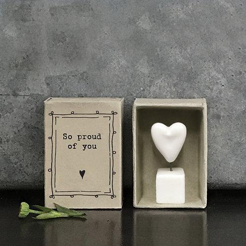 Proud Of You Porcelain Heart Matchbox Keepsake