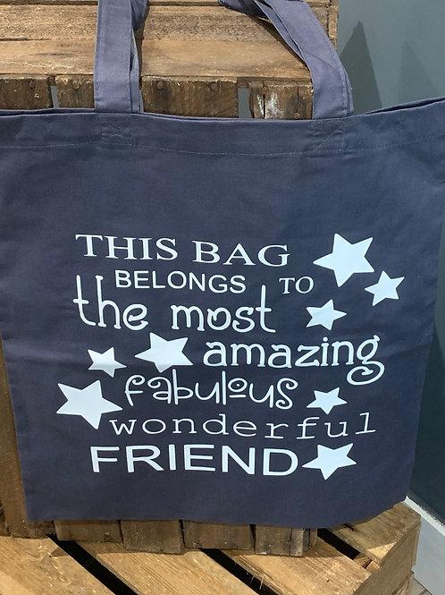 Fabulous Wonderful Friend Tote Bag