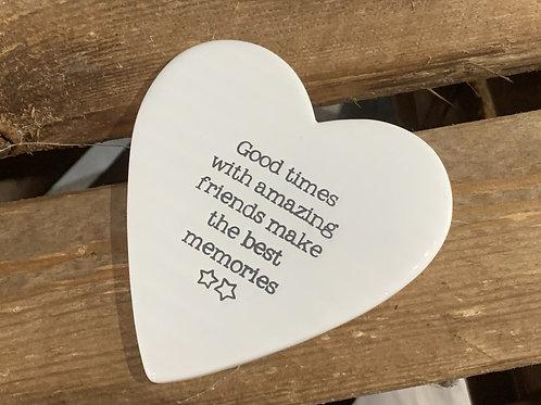 Good Times Amazing Friends Ceramic Heart Coaster