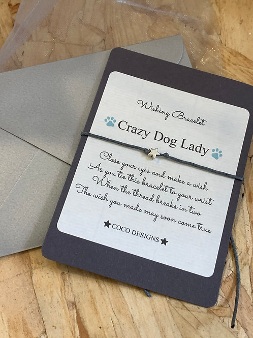 Crazy Dog Lady Wishing Bracelet