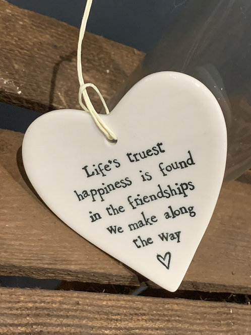 Life's Truest Happiness Friendship Porcelain Heart
