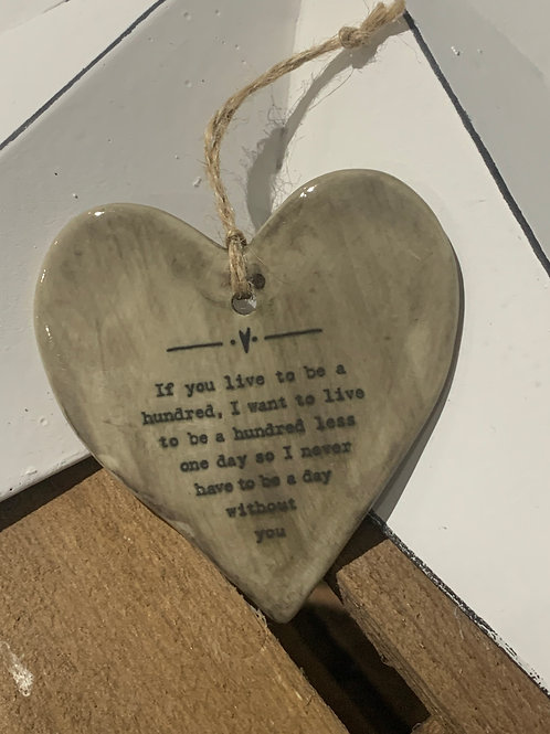 If You live To Be A Hundred Rustic Porcelain Heart