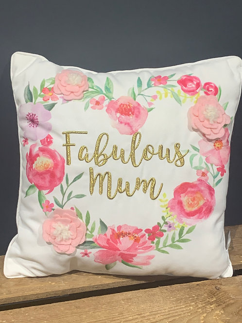 Fabulous Mum Floral Cushion