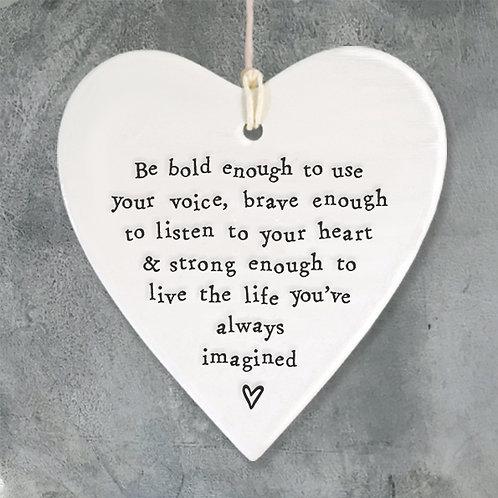 Be Bold Porcelain heart