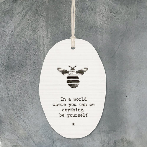 Be Yourself Porcelain Oval Hanger