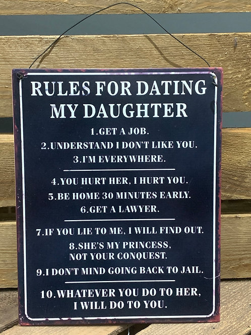 Rules For Dating Daughter Sign