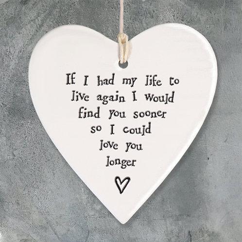 Love You Longer Porcelain Round Heart