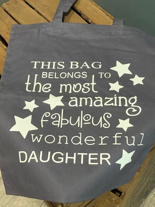 Fabulous Wonderful Daughter Tote Bag