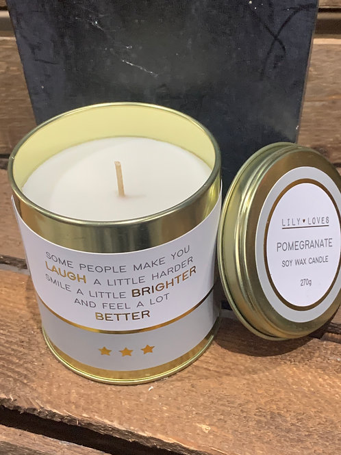 Laugh Brighter Better Tin Candle