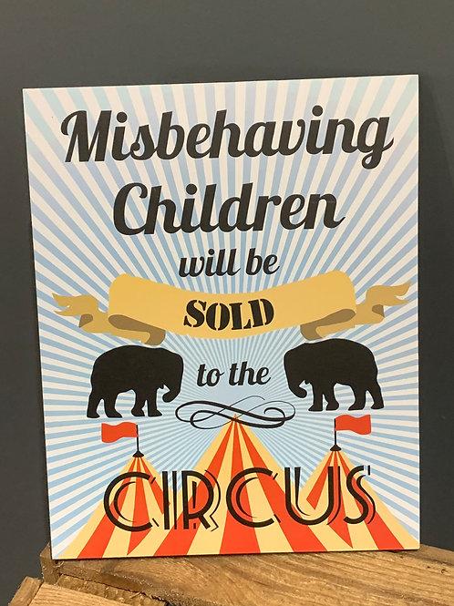 Misbehaving Children Sign