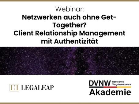 Netzwerken auch ohne Get-Together? Client Relationship Management mit Authentizität