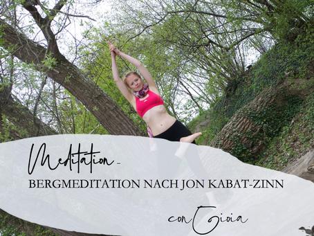 Bergmeditation nach Jon Kabat-Zinn