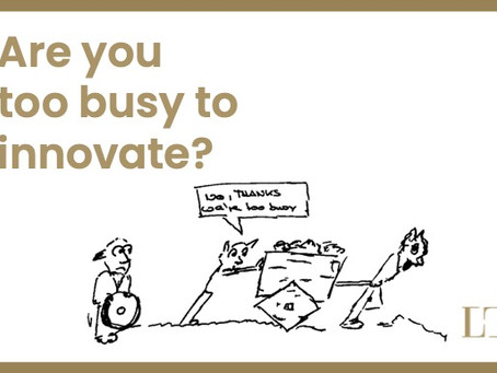 Are you too busy to innovate?