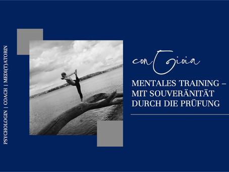Mentales Training - mit Souveränität durch die Prüfung