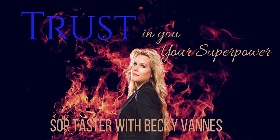 TRUST in YOU! Your Superpower - Group SOP Taster with Becky Vannes