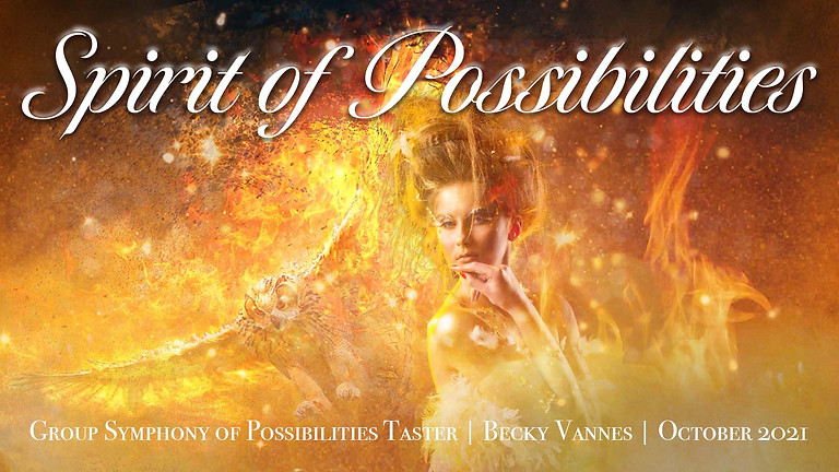 Spirit of Possibilities! - What would you like to create? What can you choose?Group SOP Taster! Only $35