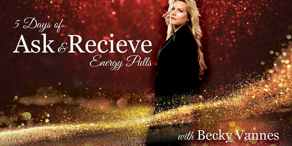 Ask & Receive: 5 Days of Energy Pulls with BEING Hedonistic