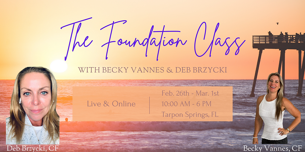 The Foundation® Class Live & Online with Becky Vannes & Deborah Brzcki