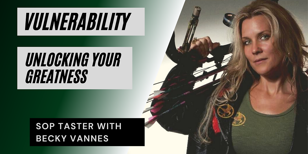 VULNERABILITY- Unlocking Your Greatness - Group SOP Taster with Becky Vannes