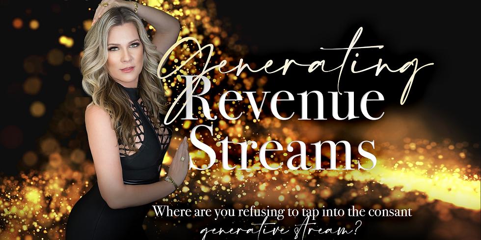 Are You Generating Income Revenue Streams? Money Come To Me!!!