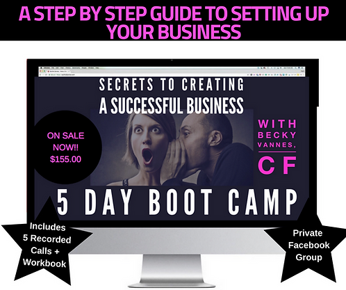 Secrets to Creating Successful Business: 5-Day Jumpstart Bootcamp