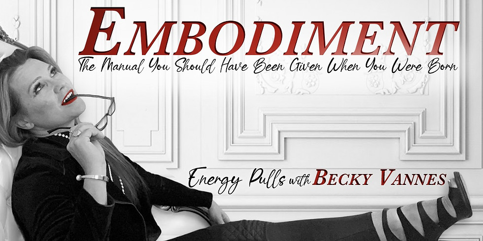 EMBODIMENT~ 5 Days of ENERGY PULLS with Becky Vannes