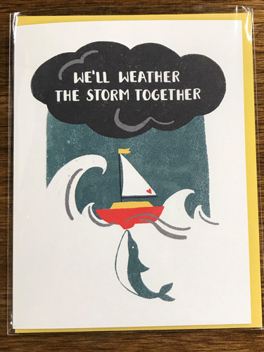 We'll Weather the Storm Together Card