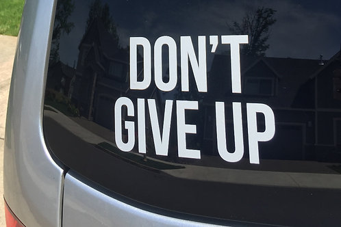 Don't Give Up Decal (1)