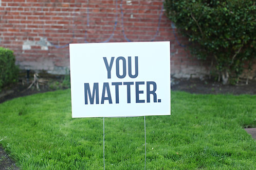 You Matter (10)