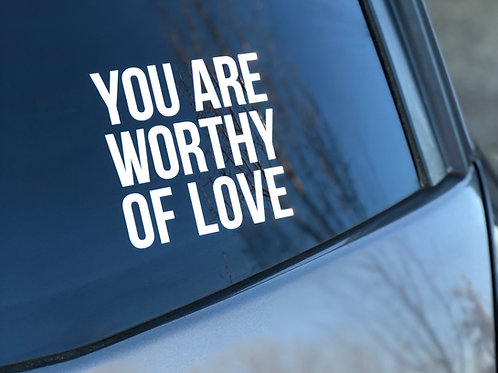 Worthy of Love Decal (1)