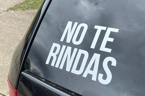 No Te Rindas Decal (1)