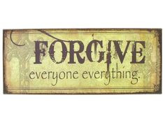 It's Okay To Forgive And Forget