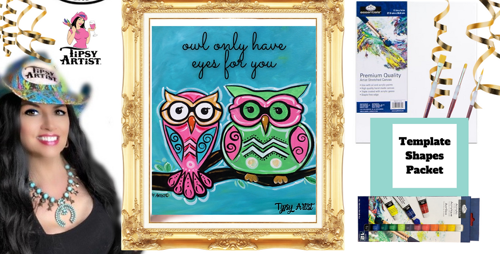 Owl Only Have Eyes for You  ~ Painting Party Pack