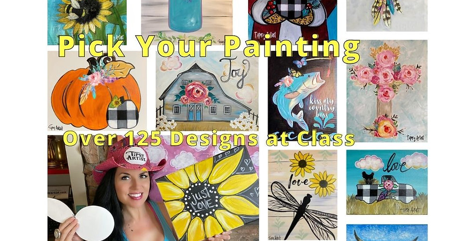 9/26/20 Pick Your Painting~ Over 125 Choices ~ Studio Class