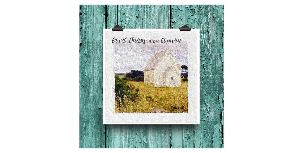 Good Things are Coming ~ Old Church  ~  6 x 6  Digital Print