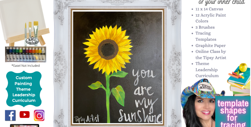 You are My Sunshine Sunflower ~ Painting Party Pack