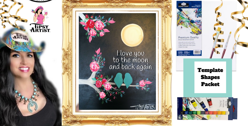 I Love You to the Moon & Back Again ~ Painting Party Pack