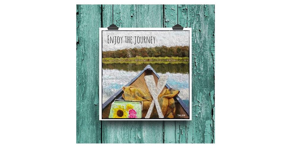 Enjoy the Journey ~  6 x 6  Digital Print